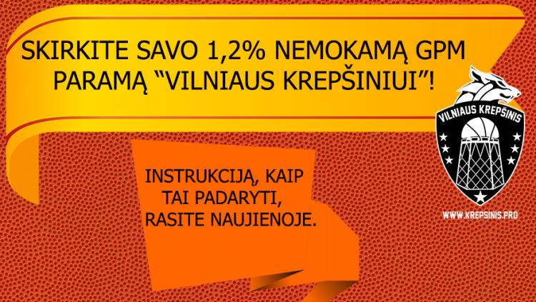 Skirkite savo nemokamą 1,2% GPM paramą Vilniaus krepšiniui