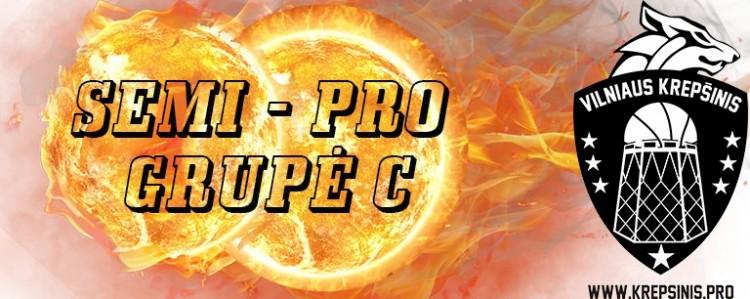 Semi - Pro cup C grupės apžvalga